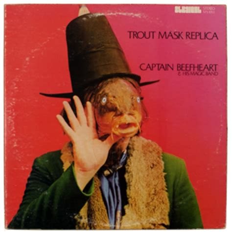 Captain Beefheart and His Magic Band, 'Trout Mask Replica