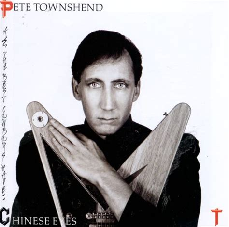 All the Best Cowboys Have Chinese Eyes - Pete Townshend